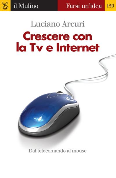 Copertina Crescere con la Tv e Internet