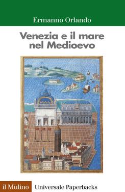 copertina Venezia e il mare nel Medioevo