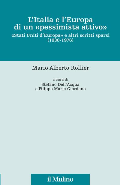 Cover L'Italia e l'Europa di un pessimista attivo