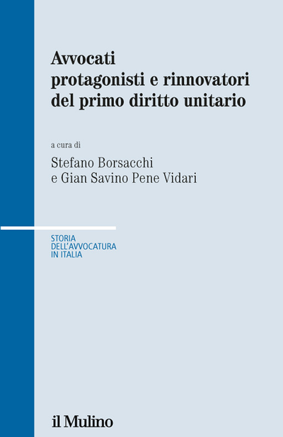 Copertina Avvocati protagonisti e rinnovatori del primo diritto unitario