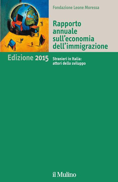 Cover Rapporto annuale sull'economia dell'immigrazione. Edizione 2015