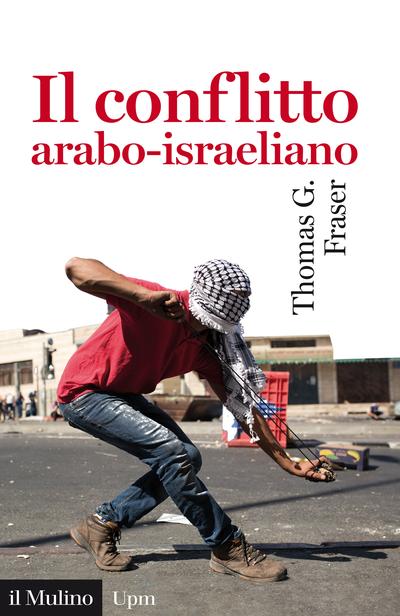 Cover Il conflitto arabo-israeliano