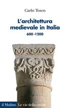L'architettura medievale in Italia