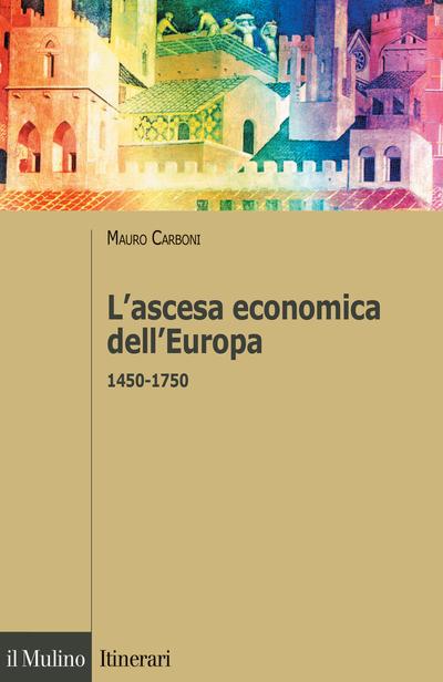 Cover L'ascesa economica dell'Europa