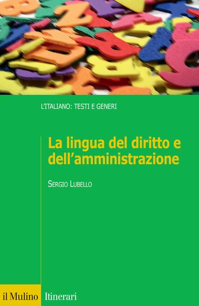 Cover La lingua del diritto e dell'amministrazione