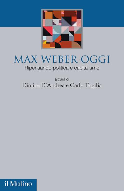 Cover Max Weber oggi