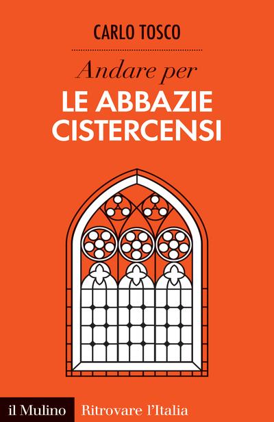 Cover Andare per le abbazie cistercensi