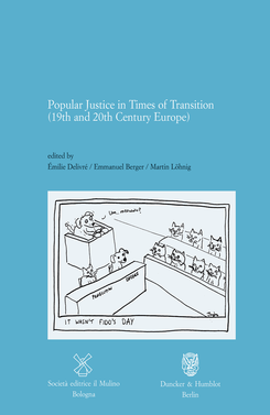 copertina Popular Justice in Times of Transitions (19th and 20th Century Europe)
