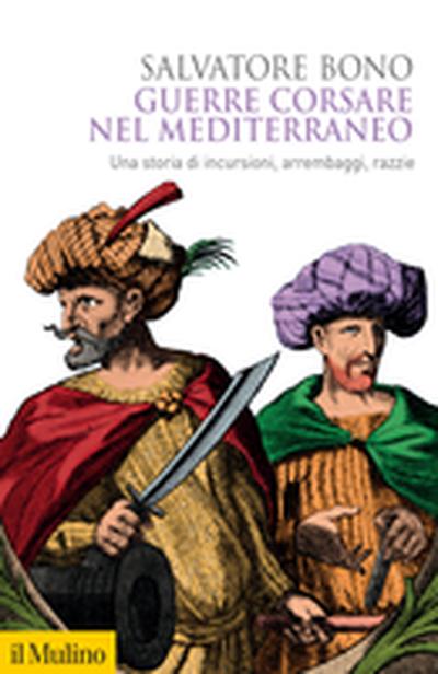 Cover Corsair Wars in the Mediterranean