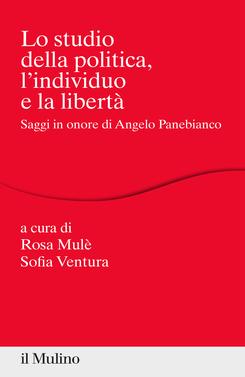 copertina Lo studio della politica, l'individuo e la libertà