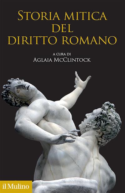 Copertina Storia mitica del diritto romano