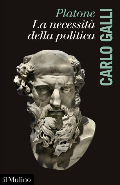 Cover Platone, la necessità della politica